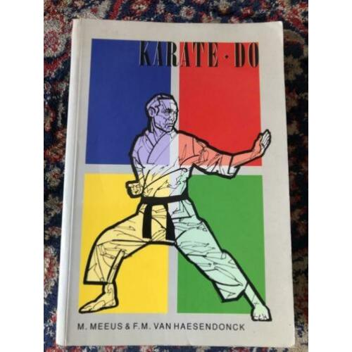Karate Do M. Meeus & F.M. van Haesendonck Softcover 320 blz
