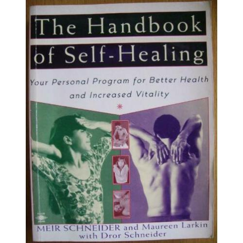 The Handbook of Self-Healing - Meir Schneider